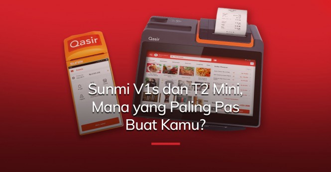 Review Mesin Kasir Sunmi V1s dan T2 Mini, Mana yang Paling Pas Buat Kamu?