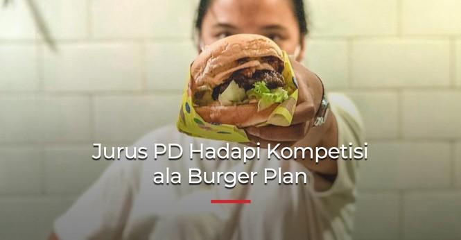 Jurus Pede Hadapi Kompetisi ala Burger Plan
