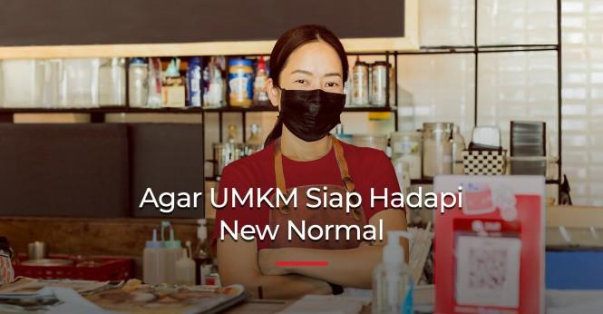 Agar UMKM Siap Hadapi New Normal