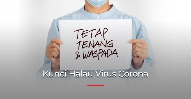 Tetap Tenang dalam KewaspadaanKunci Halau Virus Corona