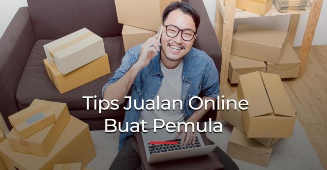 Tips Jualan Online Buat Pemula